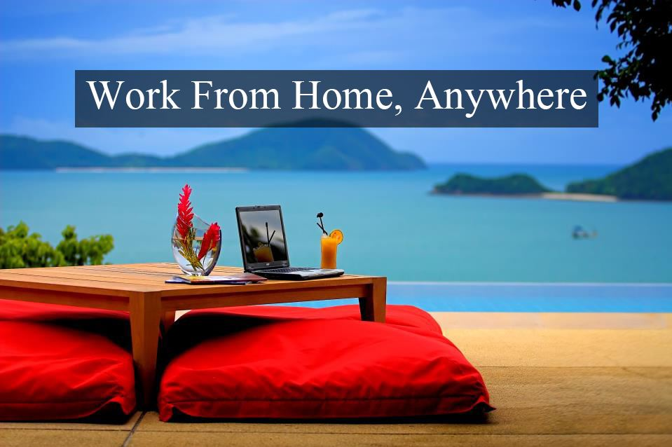 The Ultimate Guide To Working From Home - Work From Home Anywhere
